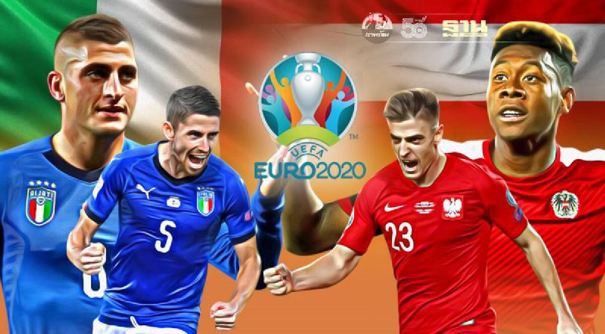 ยูโร2020 รอบ 16 ทีมสุดท้าย อิตาลี พบ ออสเตรีย